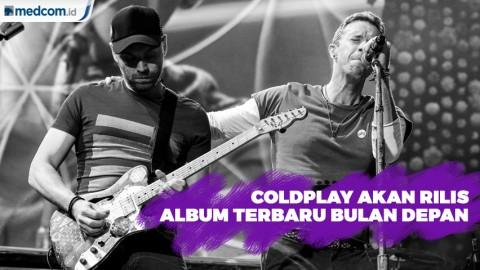 Coldplay Akan Rilis Album Terbaru Bulan Depan