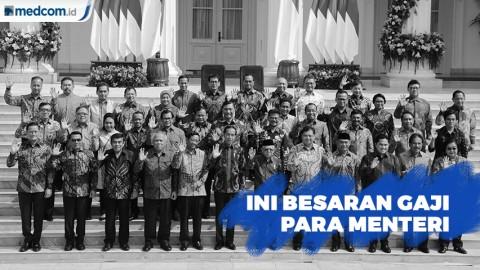 Ini Besar Gaji Para Menteri