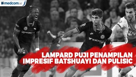 Lampard Puji Penampilan Impresif Batshuayi dan Pulisic