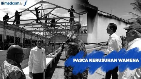 Pasca Kerusuhan Wamena, Jokowi Targetkan Rehabilitas Infrastruktur Dipercepat