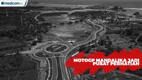 Sirkuit Mandalika Akan jadi Pusat Perhatian Saat MotoGP 2021
