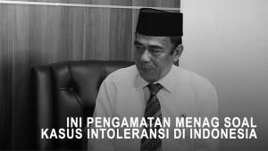 Ini Pengamatan Menag Soal Kasus Intoleransi di Indonesia