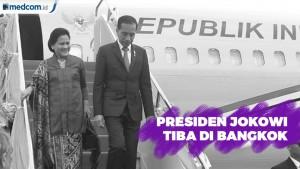 Presiden Jokowi Tiba di Bangkok
