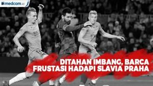 Ditahan Imbang, Barca Frustasi Hadapi Slavia Praha