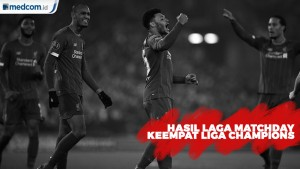 Hasil Laga Matchday Keempat Liga Champions
