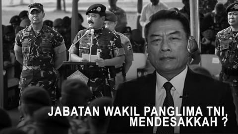 Highlight Primetime News - Jabatan Wakil Panglima TNI, Mendesakkah?