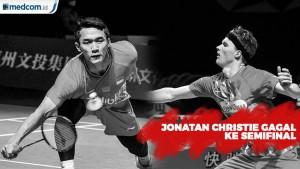Jonatan Christie Gagal ke Semifinal China Open 2019
