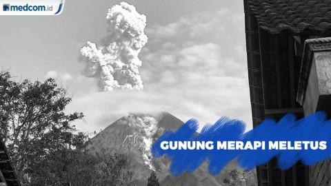 Gunung Merapi Meletus, Keluarkan Awan Panas