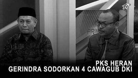 Highlight Primetime News - PKS Heran Gerindra Sodorkan 4 Cawagub DKI