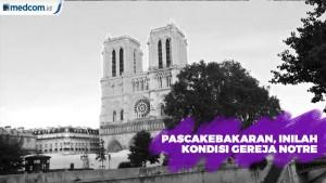 Pascakebakaran, Inilah Kondisi Gereja Kathedral Notre Dame Paris