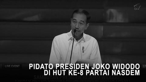 Pidato Presiden Joko Widodo di HUT ke-8 Partai NasDem