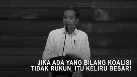 Jokowi: Jika Ada yang bilang Koalisi Tidak Rukun, Itu Keliru Besar!