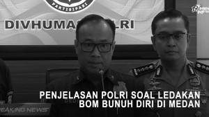 Mabes Polri Beberkan Kronologi Bom Bunuh Diri di Polrestabes Medan