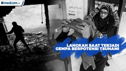 Jangan Lupakan Hal Ini Saat Terjadi Gempa Berpotensi Tsunami