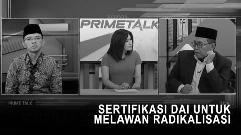 Highlight Prime Talk - Sertifikasi Dai untuk Melawan Radikalisasi