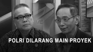 Highlight Primetime News - Polri Dilarang Main Proyek