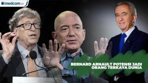 Pendiri LVMH Potensi jadi Orang Terkaya Dunia kalahkan Jeff Bezos
