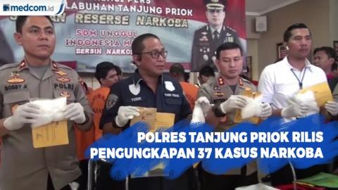 Polres Tanjung Priok Rilis Pengungkapan 37 Kasus Narkoba