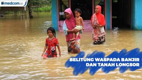 Warga Belitung Diimbau Waspada Banjir dan Tanah Longsor