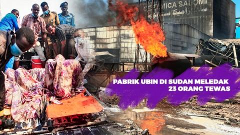 Pabrik Ubin di Sudan Meledak, Sedikitnya 23 Orang Tewas