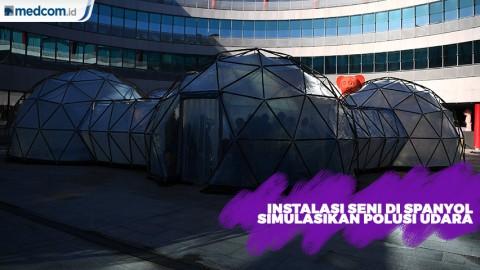 Instalasi Seni di Spanyol Simulasikan Polusi Udara