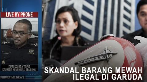 Highlight Primetime News - Skandal Barang Mewah Ilegal di Garuda