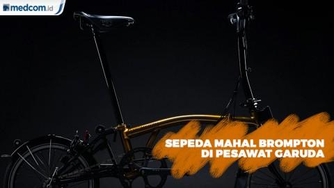 Ramai Sepeda Mahal Brompton di Pesawat Garuda