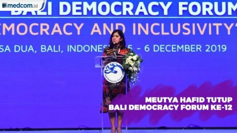 Meutya Hafid Tutup Bali Democracy Forum ke-12