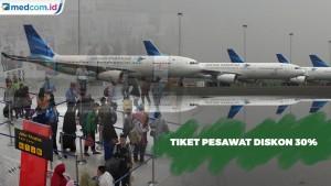 Libur Nataru, Kemenhub Imbau Tiket Pesawat Diskon 30 Persen
