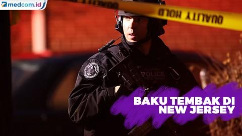 Enam Orang Tewas dalam Baku Tembak di New Jersey