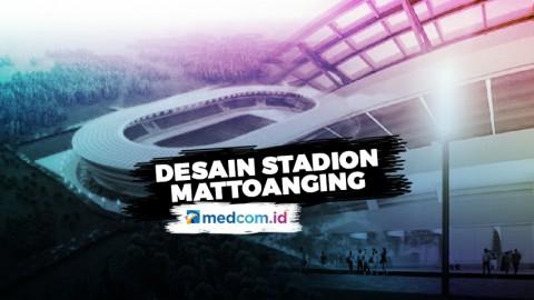 Begini Tampilan Desain Baru Stadion Mattoanging Makassar