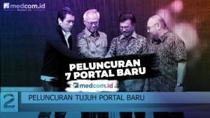 Peluncuran 7 Portal Baru Medcom.id