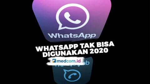 2020 Whatsapp Tak Bisa Digunakan Pada Ponsel Ini