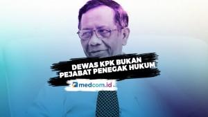 Mahfud MD: Dewas KPK Bukan Pejabat Penegak Hukum