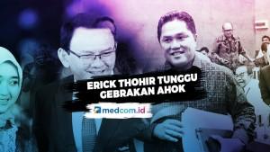 Menteri BUMN Tunggu Gebrakan Ahok