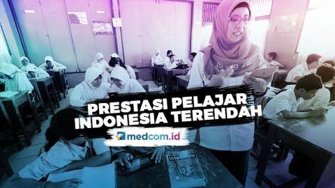 Prestasi Pelajar Indonesia Termasuk Terendah di Asia tenggara