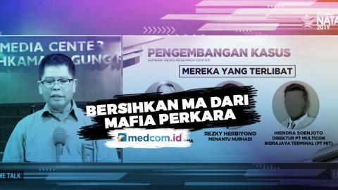 Highlight Prime Talk - Bersihkan MA dari Mafia Perkara