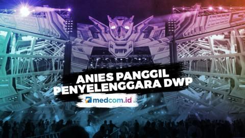 Anies Panggil Penyelenggara DWP 2019