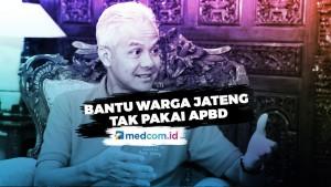 Bantu Warga Jateng, Ganjar Pranowo Tak Pakai APBD