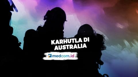 Karhutla Memburuk, Australia Keluarkan Peringatan Perjalanan