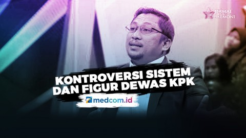 Kontroversi Sistem dan Figur Dewan Pengawas KPK