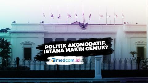 Highlight Prime Talk - Politik Akomodatif, Istana Makin Gemuk?