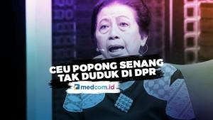 Ceu Popong Senang Tidak Perlu 'Marahi' Menteri Lagi