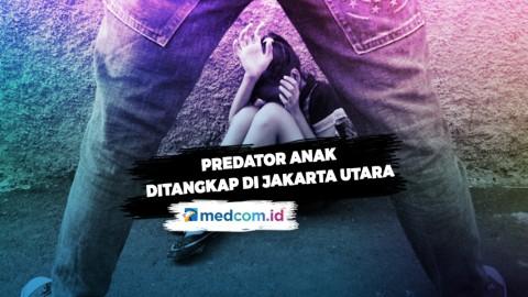Predator Anak Ditangkap di Jakarta Utara