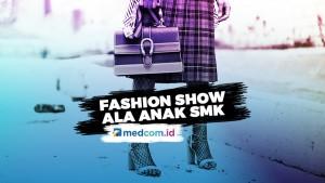 Fashion Show ala Anak SMK