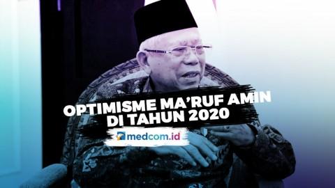 Optimisme Ma'ruf Amin Untuk Indonesia di Tahun 2020
