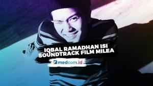 Pemeran Dilan, Iqbaal Ramadhan Isi Soundtrack Film Milea: Suara Dari Dilan