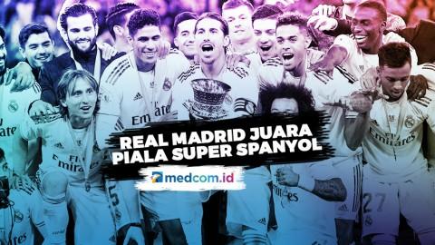 Bungkam Atletico Madrid, Real Madrid Juara Piala Super Spanyol
