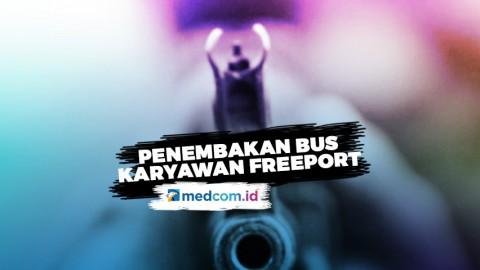 Teror Penembakan Terhadap Bus Karyawan Freeport