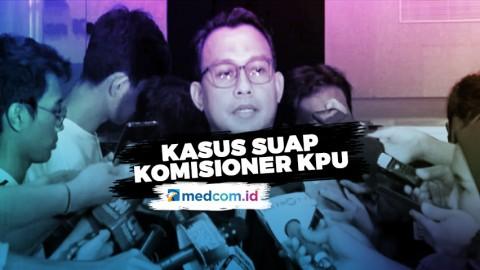 Update Kasus Suap Komisioner KPU